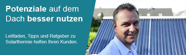 (1) Potenziale auf dem Dach besser nutzen. Leitfaden, Tipps und Ratgeber zu Solarthermie helfen Ihren Kunden