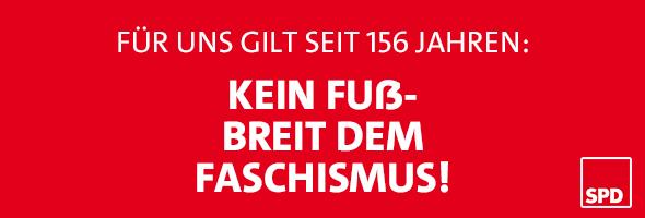 Banner: Für uns gilt seit 156 Jahren: kein Fußbreit dem Faschismus!