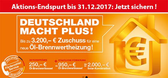 Aktions-Endspurt bis 31.12.2017 - DEUTSCHLAND MACHT PLUS!