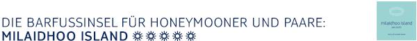 Die Barfussinsel für Honeymooner und Paare: Milaidhoo Island