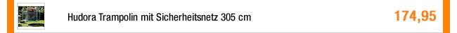 Hudora Trampolin mit                                             Sicherheitsnetz 305 cm