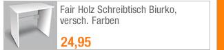 Fair Holz Schreibtisch                                             Biurko, versch. Farben