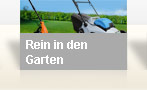 Rein in den Garten - seit