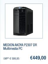 MEDION AKOYA P2307 DR                                             Multimedia PC