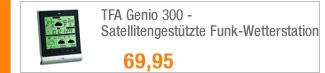 TFA Genio 300 -                                             Satellitengestützte                                             Funk-Wetterstation