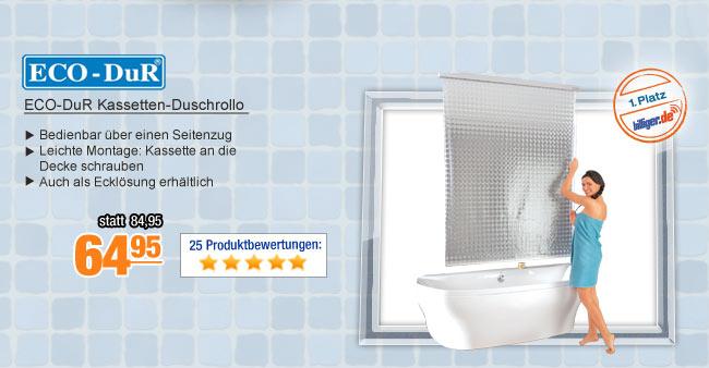 ECO-DuR                                             Kassetten-Duschrollo
