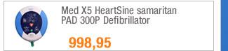 Med X5 HeartSine                                             samaritan PAD 300P                                             Defibrillator
