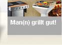 Man(n) grillt gut!