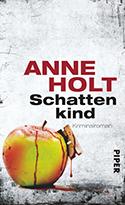 Anne Holt: Schattenkind
