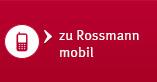 zu Rossmann mobil