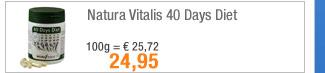 Natura Vitalis 40 Days                                             Diet