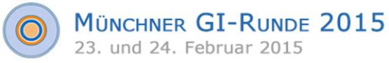 Jetzt anmelden: Münchner GI-Runde 2015 (23. und 24. Februar)