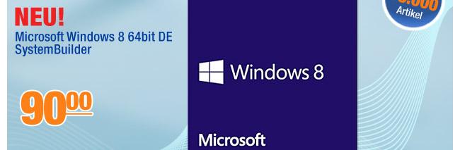 Microsoft Windows 8                                             64bit DE SystemBuilder