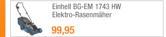 Einhell BG-EM 1743 HW                                             Elektro-Rasenmäher