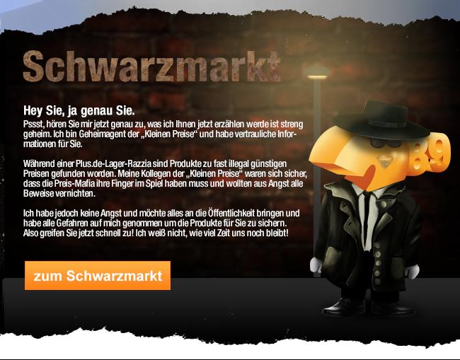 Schwarzmarkt bei                                             Plus.de