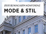 ZEITmagazin KONFERENZ Mode & Stil