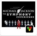 Michael Jackson - The Symphony Experience