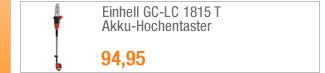 Einhell GC-LC 1815 T                                             Akku-Hochentaster