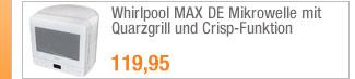 Whirlpool MAX 38 DE                                             Mikrowelle mit Quarzgrill                                             und Crisp-Funktion