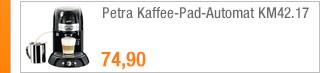 Petra                                             Kaffee-Pad-Automat KM42.17