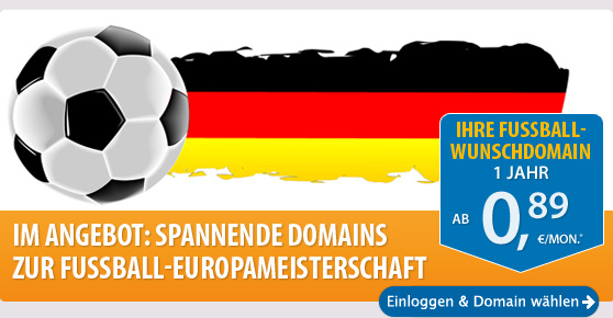 Im Angebot: spannende Domains zur Fussball-Europameisterschaft! 1 Jahr schon ab 0,89 €/Mon.* - Jetzt einloggen und bestellen!