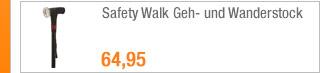 Safety Walk Geh- und                                             Wanderstock