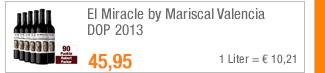 El Miracle by Mariscal                                             Valencia DOP 2013