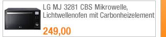 LG MJ 3281 CBS                                             Mikrowelle, Lichtwellenofen                                             mit Carbonheizelement