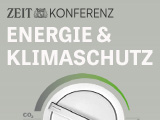 ZEIT KONFERENZ Energie & Klimaschutz