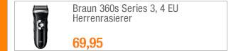 Braun 360s Series 3, 4                                             EU Herrenrasierer