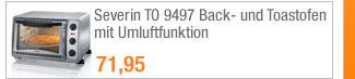 Severin TO 9497 Back-                                             und Toastofen mit                                             Umluftfunktion