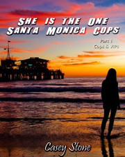 She is the One - Santa Monica Cops