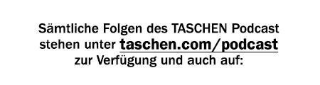 TASCHEN Podcast