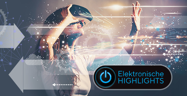 Elektronische Highlights