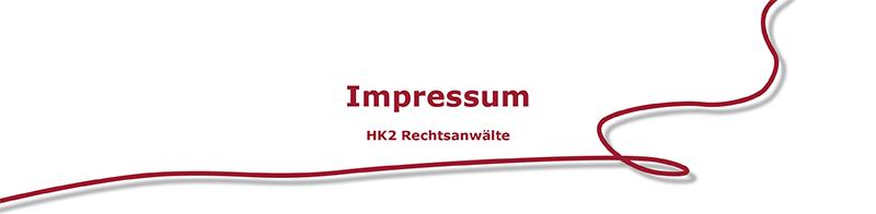 HK2 Rechtsanwälte - Impressum