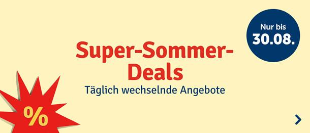 Unsere Sommer-Deals: Täglich wechselnde Angebote - nur bis 30.08.
