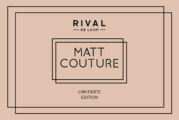 "Rival de Loop ""Matt Couture"""