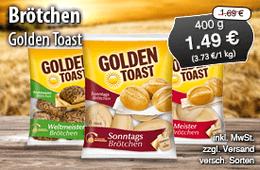 Angebot: Golden Toast Brötchen , 400g, Angebotspreis 1,49 Euro, Streichpreis 1,69 Euro, versch. Sorten, inkl. MwSt., zzgl. Versand - zum Bestellen hier klicken