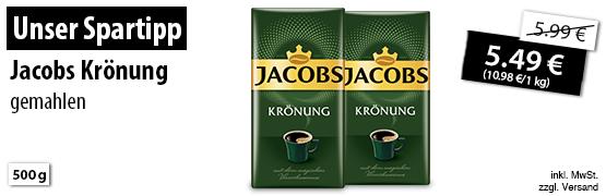 Unser Spartipp: Jacobs Krönung, gemahlen, 1kg, Angebotspreis 5,49€, Streichpreis 5,99€, zzgl. Versand; inkl. MwSt. - zum Bestellen hier klicken!