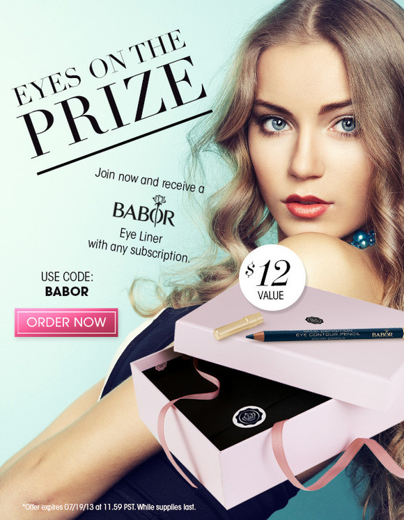 Join now and receive a Babor eye liner ($12 value) with any subscription. Use code: BABOR *Offer expires 07/19/13 at 11.59 PST. While supplies last. >> Order Now