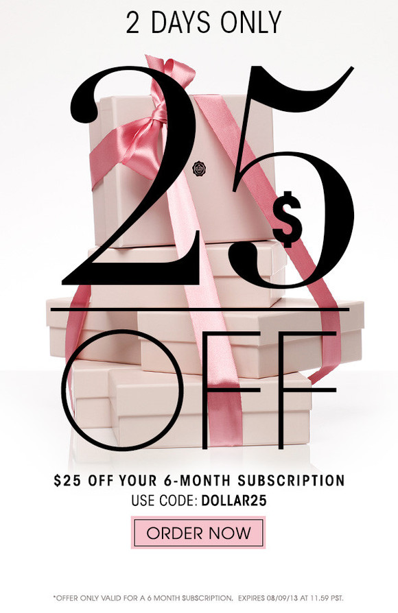 2 days only!!! $25 off your 6-month subscription (originally $115) Use code: DOLLAR25 *Offer expires 8/9/13 at 11.59PST >> Order Now