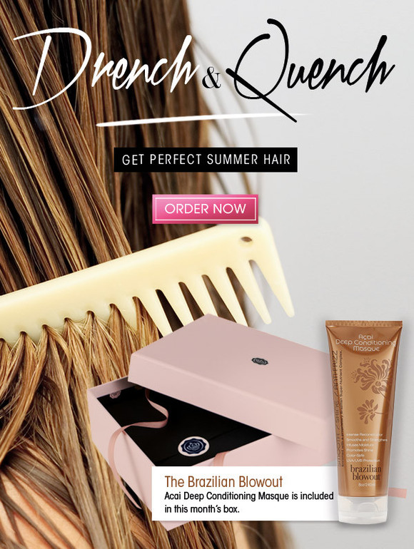 Get perfect summer hair with the Brazilian Blowout Acai Deep Conditioning Masque, included in this month's box. >> Order Now